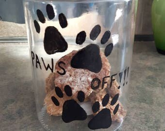 Paws off!!! Dog treat cookie jar canister. Pet food storage, pet food container, pet accessories, pet art, cookie jar cat, cookie jar dog