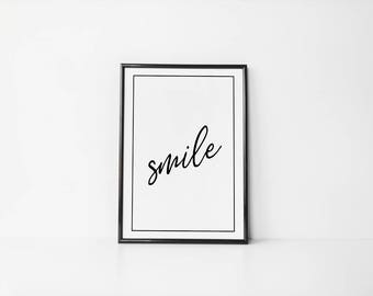 Smile Print - Printable Wall Art - Typography Poster - Digital Print - Home Decor - Instant Download
