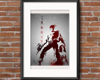 Evil Dead Poster Print - 12x16 - Army of Darkness Ash Groovy - Digital Download