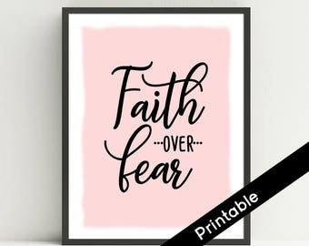 Faith Over Fear Printable Art, Pink, Christian Wall Art, Scripture, Quote,  typography print, Instant Download