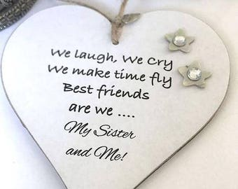 We Laugh, We Cry Best Friends Sister Heart Gift Keepsake Sign/Plaque