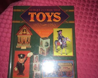 Book - Antique and Collectible Toys 1870 - 1950 Book  50 Years of Dime Store Memorabiliaby