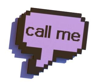 Call Me Hard Enamel Pin