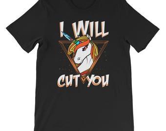 I Will Cut You Funny Unicorn T Shirt   Novelty Unicorn Gift