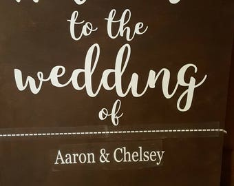 Custom welcome to the wedding of sign