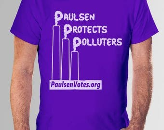 "Women's ""Paulsen Protects Polluters"" t-shirt"