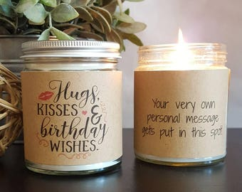 Birthday Candle, Hugs Kisses & Birthday Wishes Soy Candle, Scented Soy Candle, Birthday Gift, Personalized Candle, Soy Candle Handmade