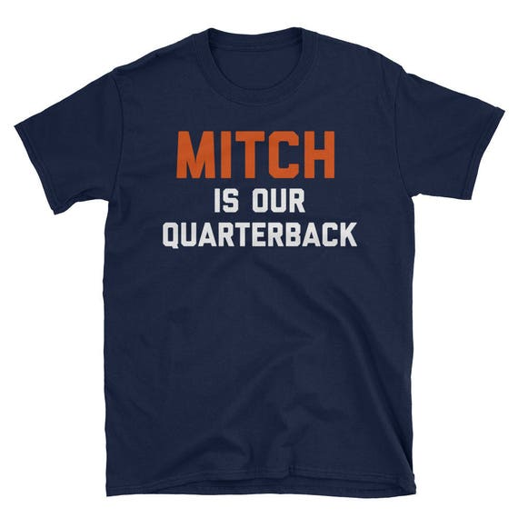 Mitch Is Our Quarterback Chicago Bears Mitchell Trubisky