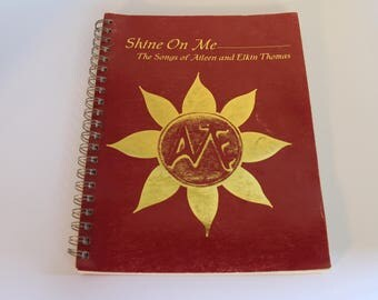 Rare- Shine on Me: The Songs of Aileen and Elkin Thomas Musical Songbook