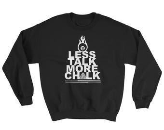 Less Talk More Chalk Sweatshirt // Player Pool Lover Sweater // Pool Player Gift Sweater // Funny Pool Sweater
