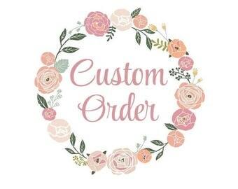 Contact me a custom order!