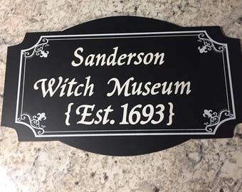 Hocus Pocus Sanderson Witch Museum Sign