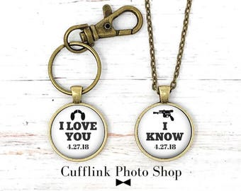 Star Wars Gift, Star Wars Gift for Couples,  I Love You I Know, Star Wars Keychain, Personalized Keychain, Star Wars Necklace,  Gift Set