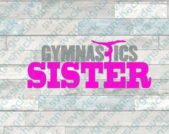Gymnastics Sister SVG, DXF, EPS, Studio 3, Png