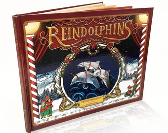 Reindolphins - A Christmas Tale  (Personalized & autographed book)