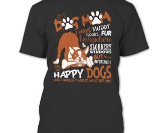 Dog Mom T Shirt, I Have Muddy Floors Fur Everywhere T Shirt