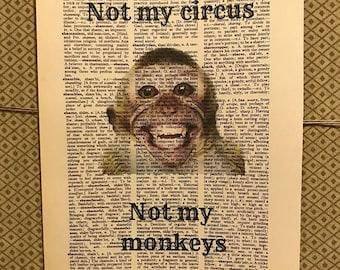 Not my Circus Print