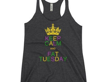 keep calm and Fat Tuesday New Orleans Funny T-Shirt Women's Racerback Tank