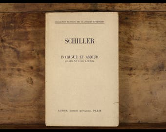 SCHILLER, intrigue and love, kabale und liebe, bilingual English German and edited by MONTAIGNE, 1930