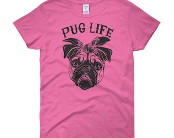 Pug Life Women's short sleeve t-shirt