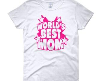 Worlds Best Mom Women's short sleeve t-shirt
