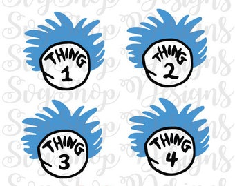 Thing 1 svg, thing 1 and thing 2 svg, thing one svg, cat in the hat svg, dr seuss svg, svg, svg files, cricut, silhouette