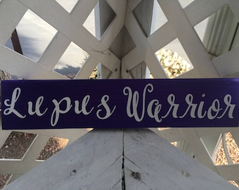 Lupus Warrior Sign, 3x12in.