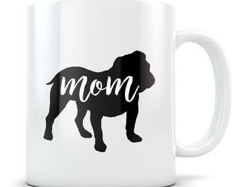 English Bulldog gifts for women, English Bulldog Gifts, English Bulldog mom, English Bulldog mug, Bulldog mom, Bulldog gifts for women