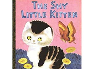 Little Golden Book - The Shy Little Kitten - Vintage Children's Book - 1999 - Classic - Story Book - For Kid's