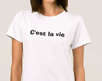 C'est la vie (that is life)