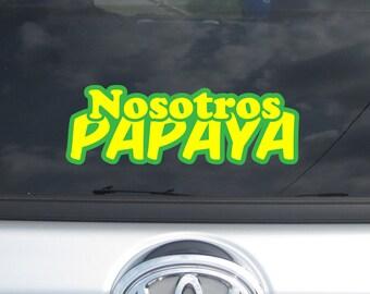 Nosotros Papaya car decal