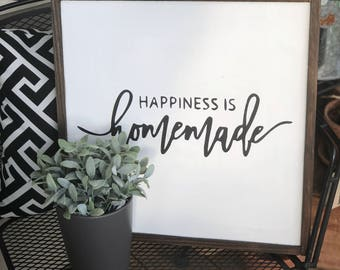 Happiness is Homemade wooden sign | Farmhouse Style | 19x19, 12x12, 25x13, 25x8
