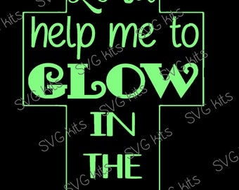 GLOW in the Dark Cross SVG Commercial Use digital file T shirts wood Halloween, use glow htv Cricut Silhouette cut file Fall Christian Light
