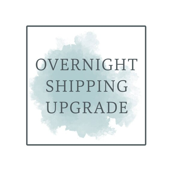 Overnight Shipping Upgrade
