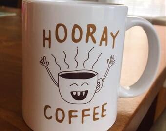 Hooray coffee mug
