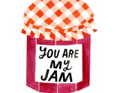 You Are My Jam Art Print - Lisa Congdon