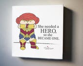 "Cordelia: Real Wonder Woman Exist Limited Edition 8""x8"" Canvas Reproduction"