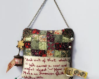 """American Quilt Quotation Small Textile Art.  """"And Out of That Which is Left Comes a New and Useful Object"""""""