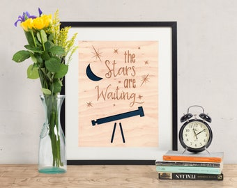 The Stars are Waiting - Wood Art