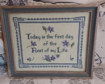 Today is the First Day of the Rest of My Life Wall  Needlepoint Hanging Picture
