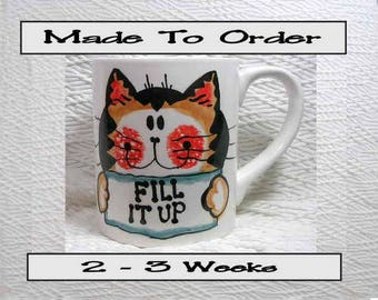 "Made To Order Ginger Tabby Cat  Mug ""Fill It Up"" 12 Oz. Ceramic  Handpainted by Grace M. Smith"