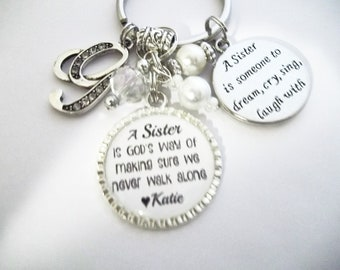 Sister Key Chain Key Ring God's Way of Making Sure We Never Walk Alone Personalized and Custom Intial of your Choice