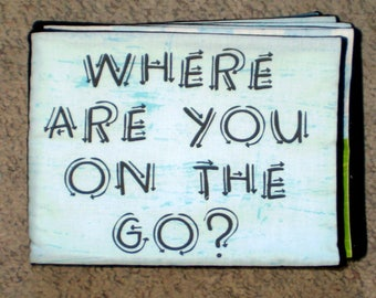 Where Are You on the Go? cloth book