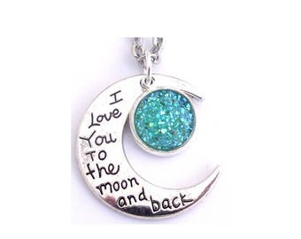 """Turquoise Faux Druzy I Love You To The Moon And Back Nacklace 30"""" Stainless Steel Chain"""