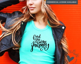 Inspirational SVG | SVG Sayings | Find Joy in the Journey | Positive Quotes | SVG Motivational | Instant Download | svg Files for Cricut