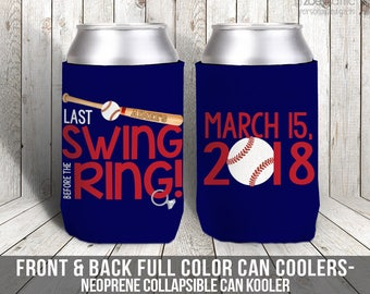 BASEBALL last swing before the ring bachelorette party / party can coolers, beverage insulators for wedding bachelor parties MCC-007