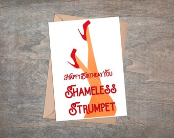 Happy Birthday You Shameless Strumpet  - Southern Charm Inspired - Greeting Card