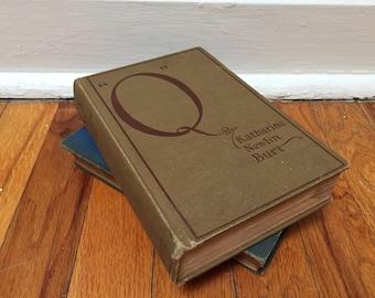 Q Book by Katharine Newlin Burt Vintage Antique Distressed Hardcover 1922 by Katharine Newlin Burt