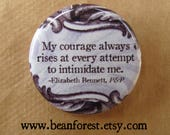 pride and prejudice my courage rises pin button badge