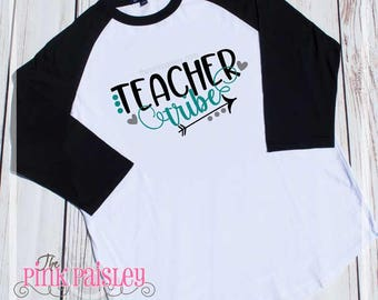 Teacher Tribe Shirt | Ladies Raglan Shirt | Back To School